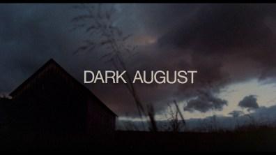 Dark August Screencap