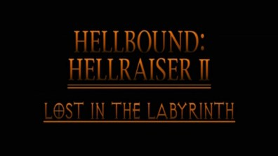 Hellbound: Hellraiser II Lost in the Labyrinth 1
