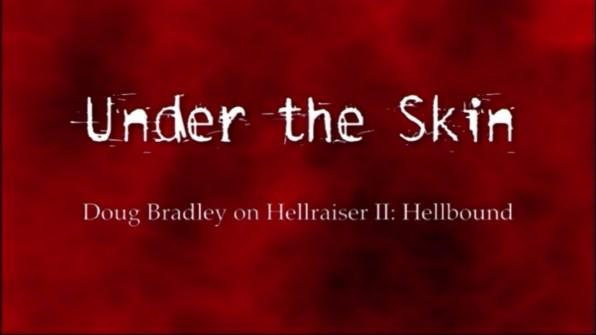 Hellbound: Hellraiser II Doug Bradley interview 1