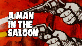A Man in the Saloon Feature