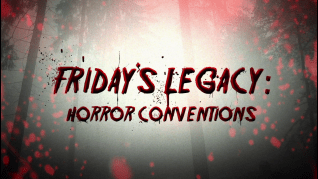 Friday's Legacy: Horror Conventions