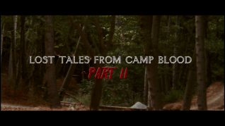 Lost Tales from Camp Blood: Part II