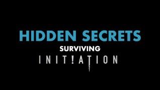 Initiatiion Hidden Secrets featurette