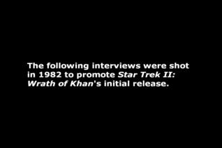 Original Interviews with William Shatner, Leonard Nimoy, DeForest Kelley, and Ricardo Montalbán