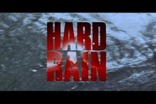 Hard Rain Trailer