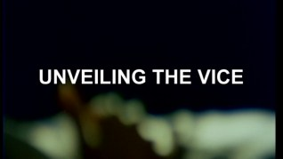 Your Vice is a Locked Room and Only I Have the Key Unveiling the Vice featurette