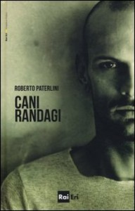 Roberto Paterlini 01 Cani Randagi
