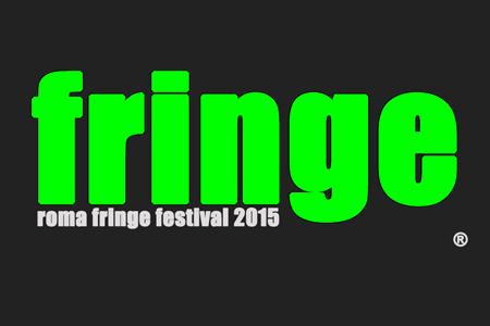 """Roma Fringe Festival 2015, dal 28 giugno al 3 luglio """"Scena Romana"""", #Inscena"""