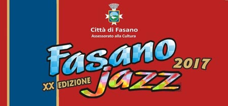 Fasano Jazz Festival 2017, dal 26 maggio al 2 giugno l'edizione del ventennale