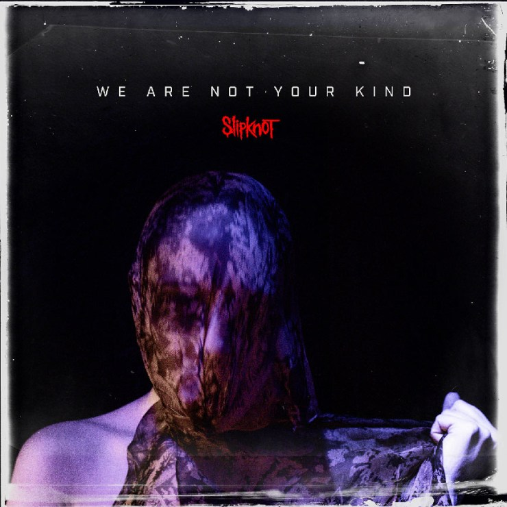 Slipknot: We Are Not Your Kind Album Review