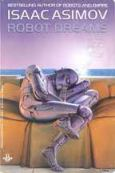 Isaac Asimov, Robot Dreams, New York, Ace Books, 1990, 386 de pagini