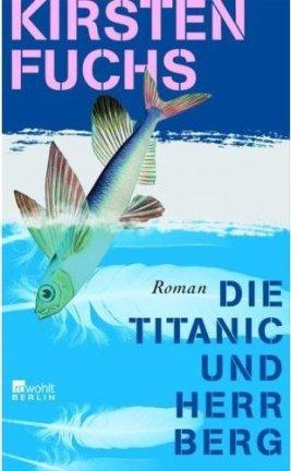 Die Titanic und Herr Berg, 2005