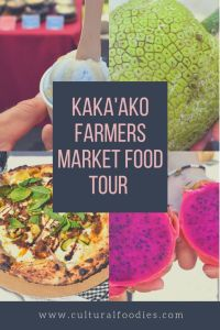 Kaka'ako Farmers Market Food Tour