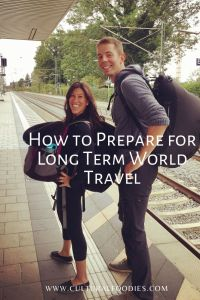 How to Prepare for Long Term World Travel