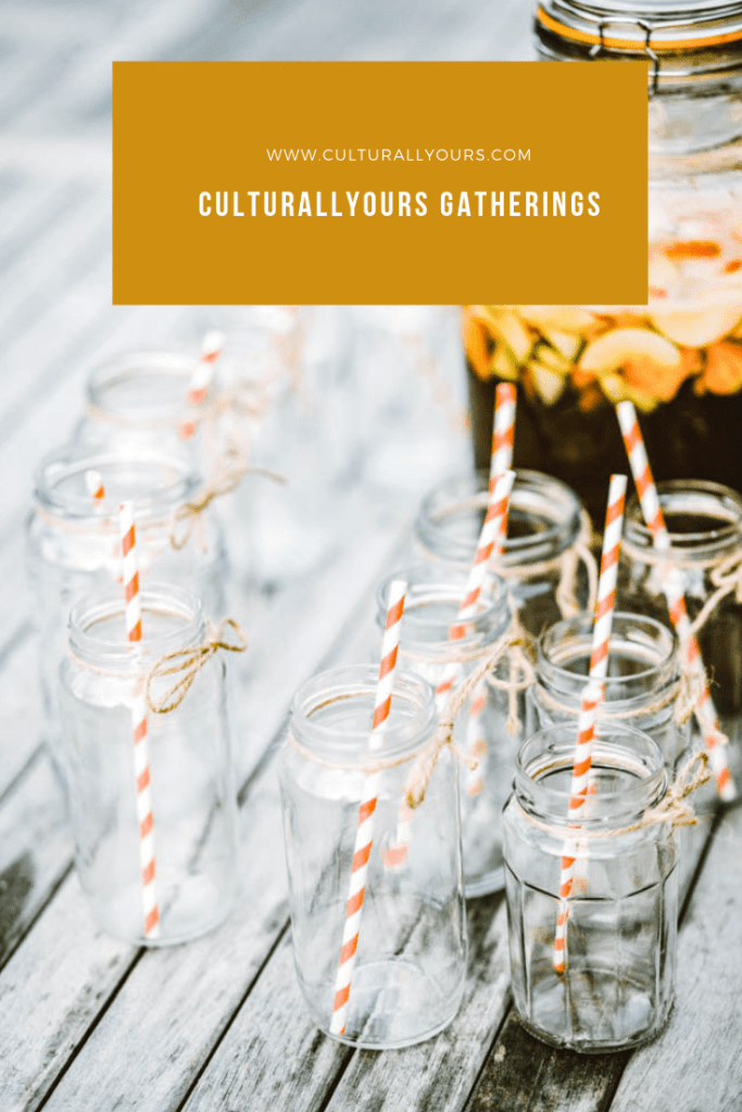CulturallyOurs Gathering Events To celebrate art food and lifestyle