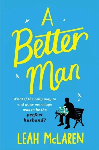a better man leah mclaren