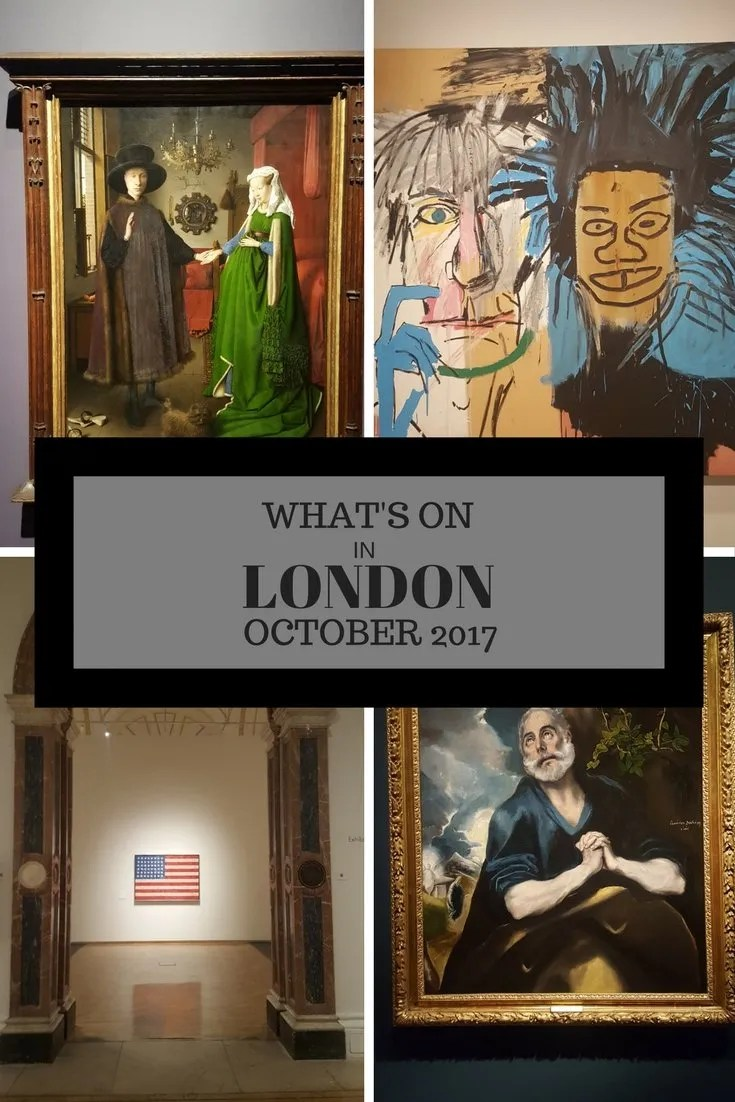 WHAT'S ON IN LONDON OCTOBER 2017