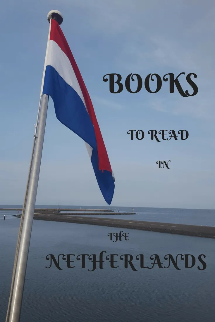 Books to read in the Netherlands