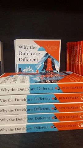 Ben Coates Why the Dutch are Different