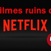 Lista de filmes ruins da Netflix [atualizada 23/07]