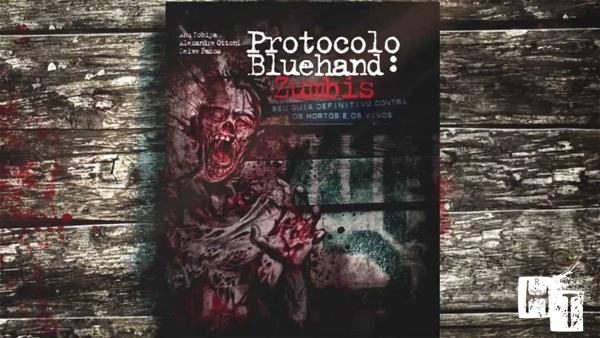 protocolo bluehand zumbis completo