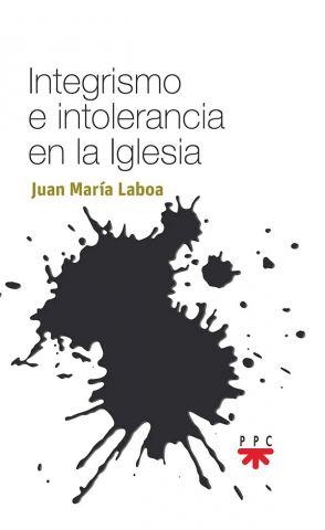 El sacerdote e historiador publicaIntegrismo e intolerancia en la Iglesia(PPC)