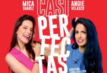 "Photo of ""Casi Perfectas"" se presenta en el Teatro Español"