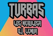 Photo of Turbas, Los Nebulosa y Dj Lemur en La Criba