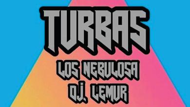 Photo of Turbas, Los Nebulosa y Dj Lemur en La Criba