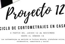 Photo of Estrena Proyecto 12, Ciclo de cortometrajes en casa.