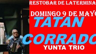 Photo of SHOW EN VIVO DE TATAN CORRADO Y YUNTA TRIO