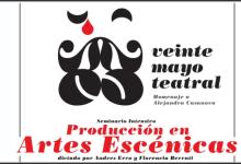 Photo of MAYO TEATRAL: SEMINARIO DE PRODUCCIÓN EN ARTES ESCÉNICAS