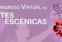 Photo of I CONGRESO VIRTUAL DE ARTES ESCÉNICAS
