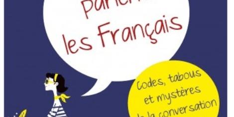 Ainsi parlent les Francais