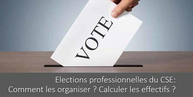 comment-organiser-election-cse-calcul-effectif