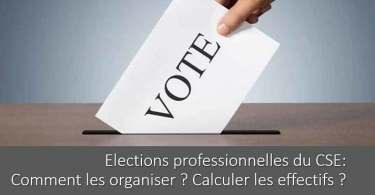 comment-organiser-election-cse-calcul-effectif