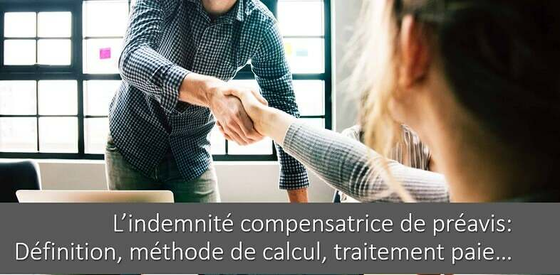 calcul-indemnite-compensatrice-preavis-definition-traitement-paie