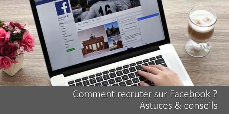 comment-recruter-sur-facebook-etapes-marque-employeur