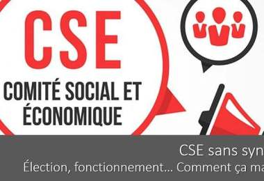 cse-sans-syndicat-election-fonctionnement-budget-negociation
