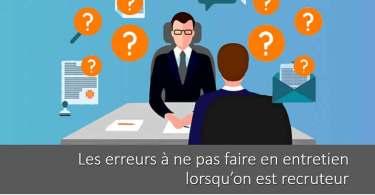 erreurs-entretien-recrutement-recruteur (1)