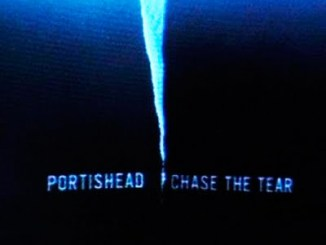 Portishead Chase The Tears