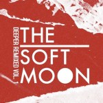 The Soft Moon Deeper VOL 1 cover