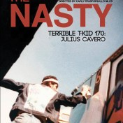 The Nasty TERRIBLE T-KID 170: Julius Cavero poster