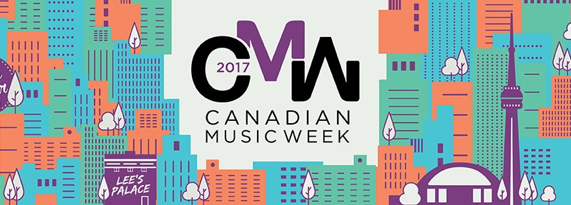 Canadian Music Week 2017