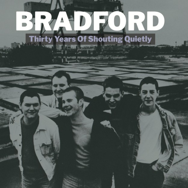 Bradford Thirty Years of Shouting Quietly cover
