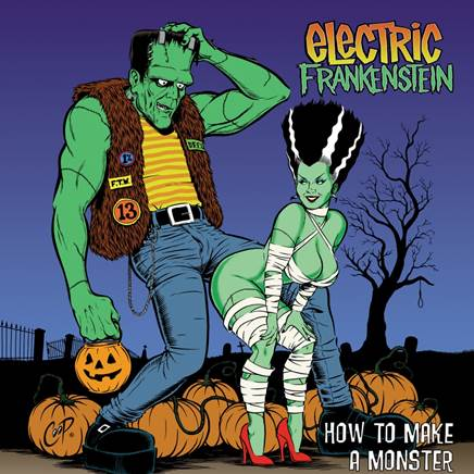 ELECTRIC FRANKENSTEIN RE-ISSUE HOW TO MAKE A MONSTER cover