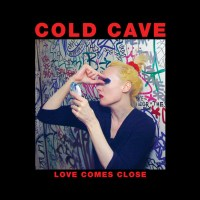 Cold Cave announces double-LP reissue of 'Love Comes Close'
