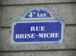 Rue Brise-Miche, 75004 Paris © DR