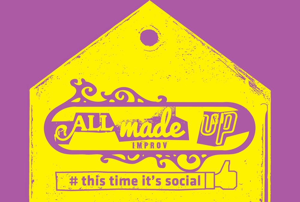 All Made Up: This Time It's Social   Edinburgh Fringe Festival