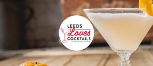 Leeds Loves Cocktails Festival Launch